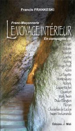Le voyage int rieur de francis frankeski for Le voyage interieur