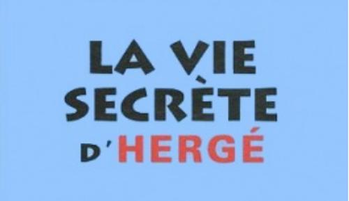 La vie secrète d'Herge titre