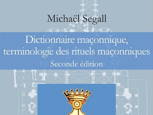 Dictionnaire maçonnique de Michaël Segall