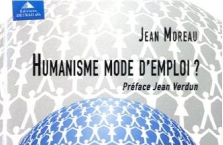 Humanisme, mode d'emploi