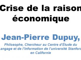 Conférence Jean-Pierre Dupuy