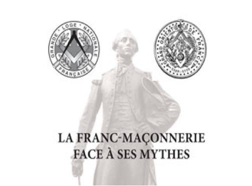 La franc-Maçonnerie face à ses mythes