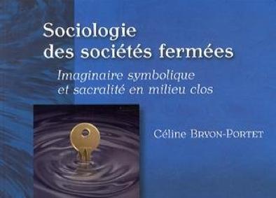 Sociologie des sociétés fermées