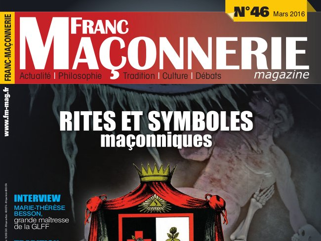 sortie du num ro 46 de franc ma onnerie magazine. Black Bedroom Furniture Sets. Home Design Ideas
