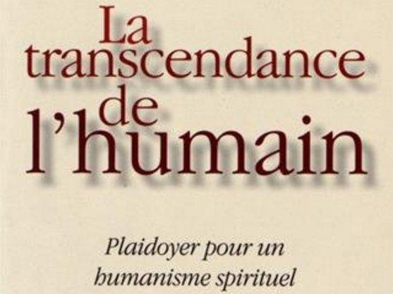 Saliceti Transcendance de lHumain