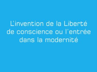 invention liberte de conscience