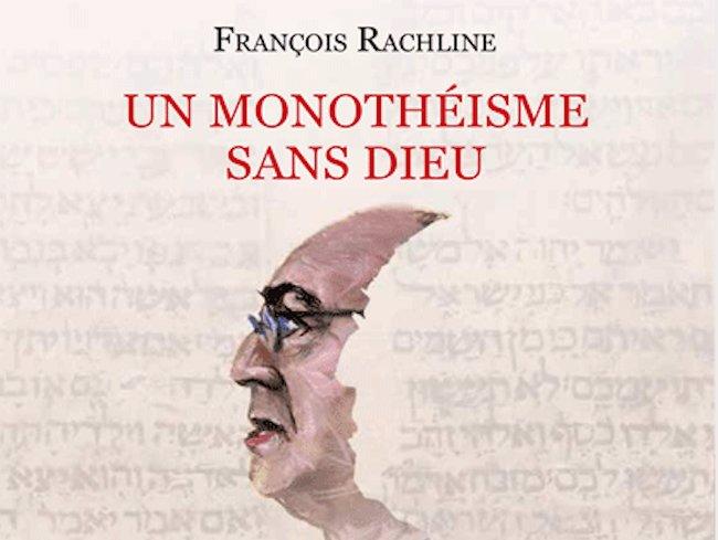 Un monotheisme sans dieu
